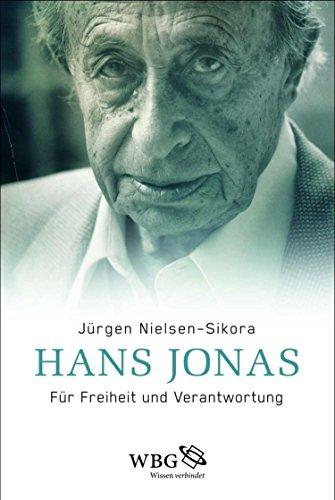 Hans Jonas: Für Freiheit und Verantwortung (German Edition)