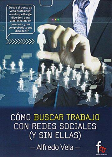 Cómo Buscar Trabajo Con Redes Sociales Y Sin Ellas (ADMINISTRACION-EMPRESA)