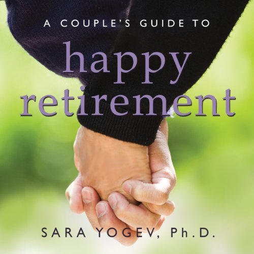 A Couple's Guide to Happy Retirement audiobook cover art