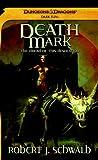 Death Mark: A Dark Sun Novel (Dark Sun, Abyssal Plague)