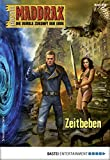 Maddrax 500 - Science-Fiction-Serie: Zeitbeben