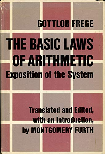 Basic Laws of Arithmetic; Exposition of the System