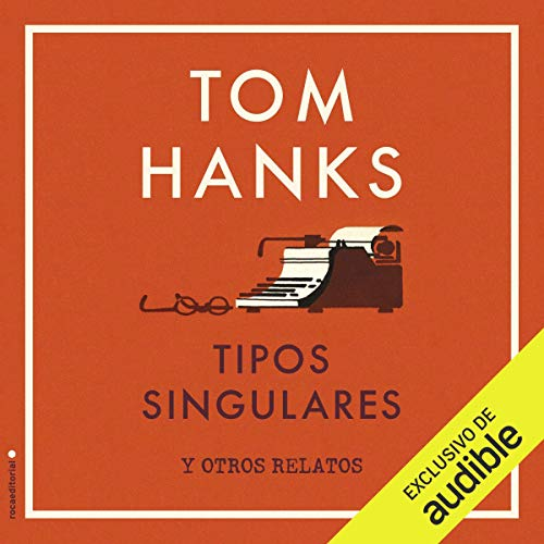 Tipos singulares [Uncommon Types] cover art