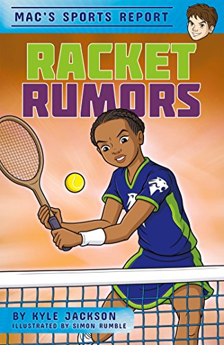 Racket Rumors (Mac's Sports Report (set of 4)) (English Edition)