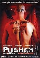 Pusher 2 [Italian Edition]