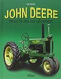 John Deere - Des tracteurs de légende