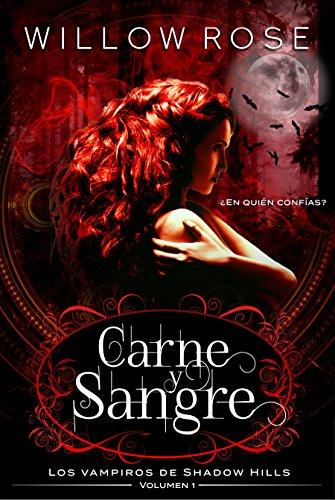 Carne y Sangre (Los vampiros de Shadow Hills nº 1)