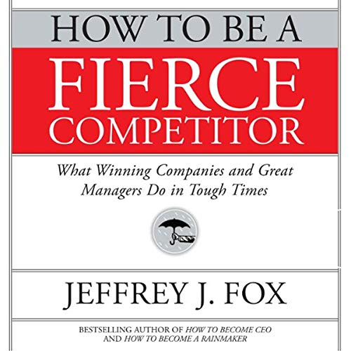 How to Be a Fierce Competitor cover art