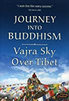 Journey Into Buddhism: Vajra Sky Over Tibet [DVD] [Import]