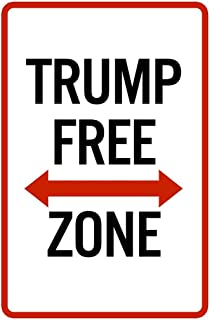 Trump Free Zone Funny Sign Cool Wall Decor Art Print Poster 24x36
