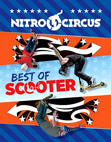 Nitro Circus: Best of Scooter