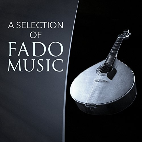 A Selection of Fado Music