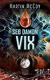 Seb Damon. Vix