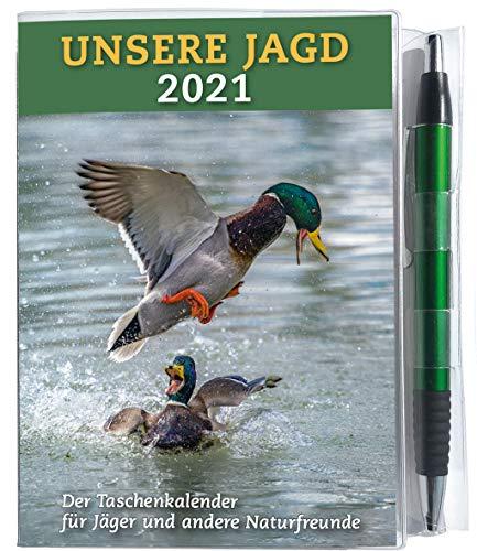 Taschenkalender UNSERE JAGD 2021: Der Taschenkalender für Jäger und andere Naturfreunde