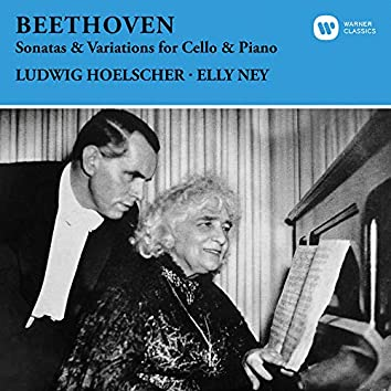 Beethoven: Sonatas & Variations for Cello and Piano