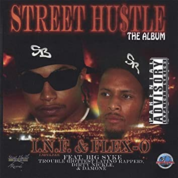 Street Hustle - the Album