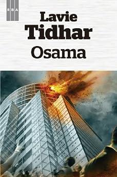 Osama (OTROS FICCION) (Spanish Edition) by [Lavie Tidhar, Raúl García Campos]
