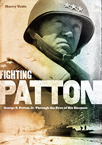 Image of Fighting Patton: George S. Patton Jr. Through the Eyes of His Enemies