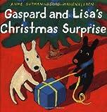 Gaspard and Lisa's Christmas Surprise (Gaspard and Lisa Books)