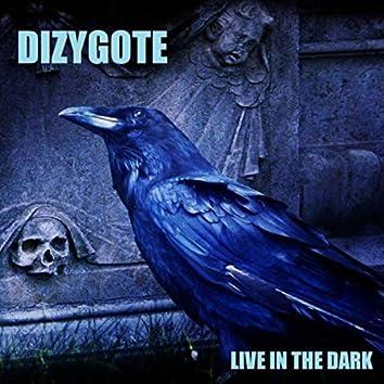 Live in the Dark