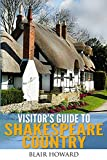 Visitor's Guide to Shakespeare Country