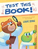 Test This Book!: A laugh-out-loud picture book about experiments and science!