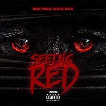 Seeing Red (feat. Juvie2xx)