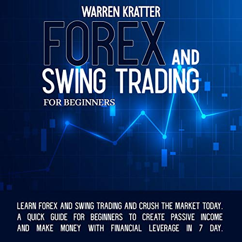 Forex and Swing Trading for Beginners cover art
