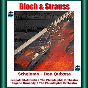 Bloch & Strauss: Schelomo - Don Quixote