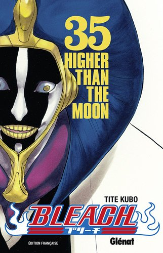 Bleach - Tome 35: Higher than the moon