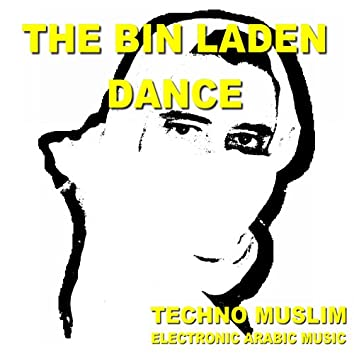 The Bin Laden Dance: Electronic Arabic Music