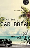 Frontiers of the Caribbean (Theory for a Global Age)