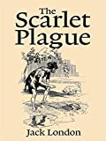 The Scarlet Plague Annotated (English Edition)...