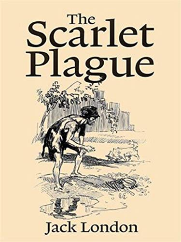 The Scarlet Plague Annotated (English Edition)
