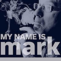 My Name Is Mark