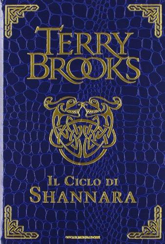 Il ciclo di Shannara: La spada di Shannara-Le pietre magiche di Shannara-La canzone di Shannara. Ediz. speciale