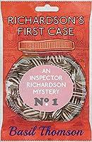 Richardson's First Case: An Inspector Richardson Mystery (The Inspector Richardson Mysteries)