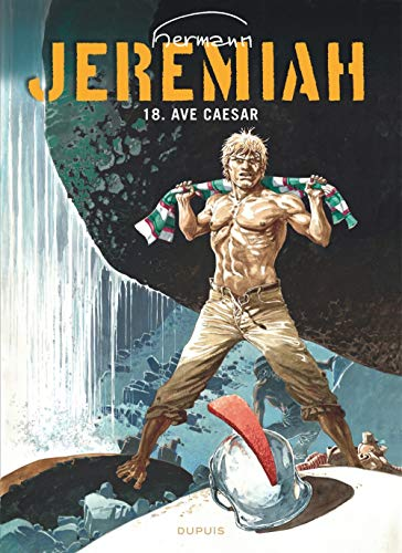 Jeremiah, tome 18 : Ave Caesar