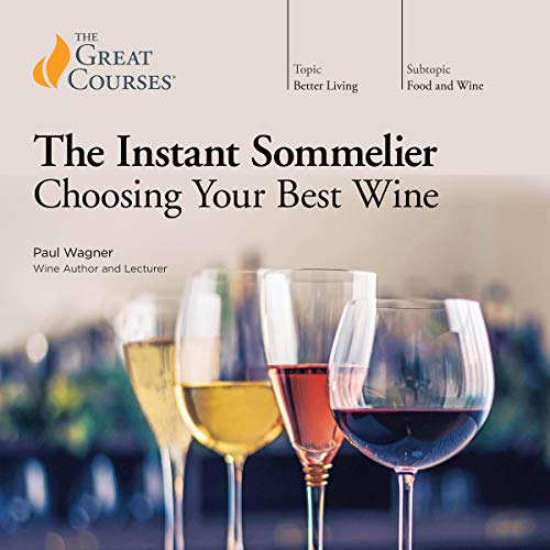 The Instant Sommelier: Choosing Your Best Wine