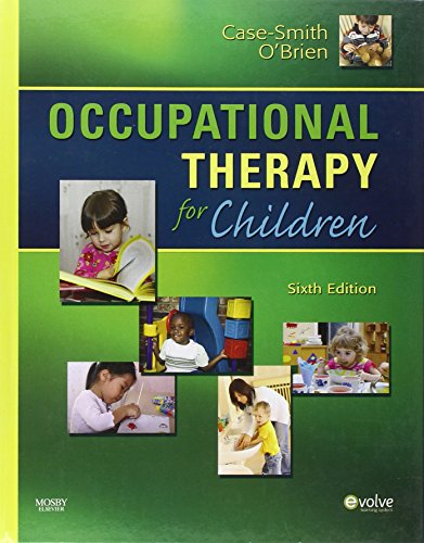Occupational Therapy for Children (Occupational Therapy...