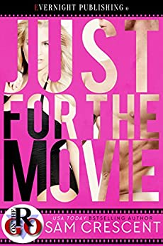 Just for the Movie (Romance on the Go) by [Sam Crescent]