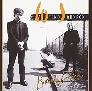 Barbed Wire Blues by WILKO JOHNSON (2010-04-20)
