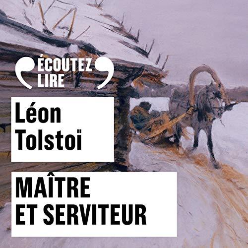 Maître et serviteur Audiobook By Léon Tolstoï cover art
