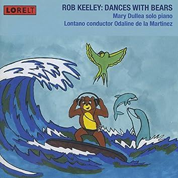Rob Keeley: Dances with Bears