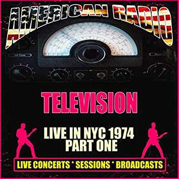 Live in NYC 1974 - Part One (Live)
