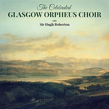 The Celebrated Glasgow Orpheus Choir