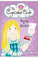 Recipe for Trouble: The Cupcake Club Kindle Edition