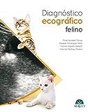 Diagnóstico ecográfico en el gato - Libros de veterinaria - Editorial Servet