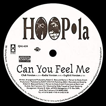 Can You Feel Me / Brotha's Goin' Crazy
