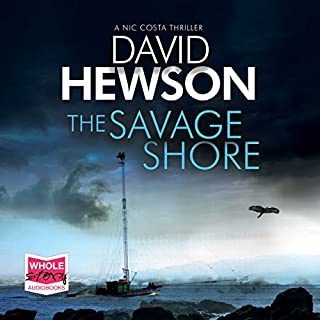 The Savage Shore                   By:                                                                                                                                 David Hewson                               Narrated by:                                                                                                                                 Saul Reichlin                      Length: 12 hrs and 10 mins     9 ratings     Overall 4.0